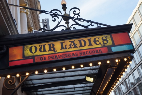 Our Ladies of Perpetual Succour - Duke of Yorks Theatre London - Review